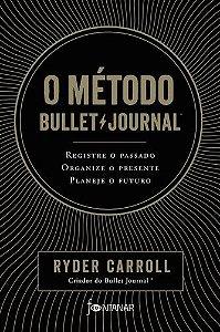 O METODO BULLET JOURNAL