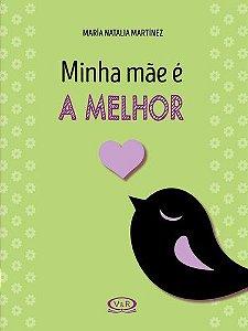 MINHA MÃE É A MELHOR
