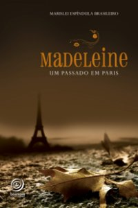MADELEINE UM PASSEIO EM PARIS