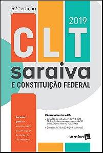 CLT E CONSTITUIÇÃO FEDERAL 2019 - 52ª ED.