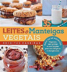 LEITES E MANTEIGAS VEGETAIS