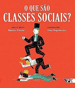 O QUE SÃO CLASSES SOCIAIS
