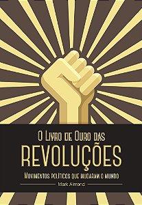 O LIVRO DE OURO DAS REVOLUÇÕES