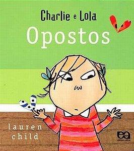 CHARLIE E LOLA - OPOSTOS - CAPA DURA