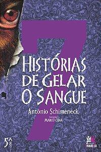 7 HISTORIAS DE GELAR O SANGUE