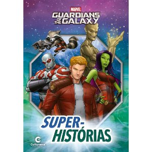 SUPER HISTORIAS - GUARDIANS OF THE GALAXY