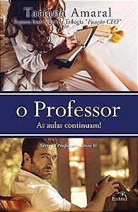 O PROFESSOR VOL-2 - AS AULAS CONTINUAM