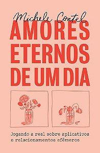 AMORES ETERNOS DE UM DIA