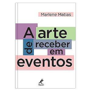 A ARTE DE RECEBER EM EVENTOS