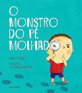 O MONSTRO DO PE MOLHADO