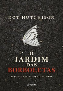 O JARDIM DAS BORBOLETAS