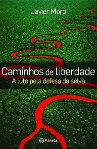CAMINHOS DE LIBERDADE