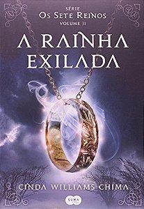 A RAINHA EXILADA