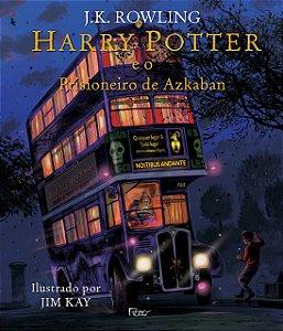 HARRY POTTER E O PRISIONEIRO DE AZKABAN - LIVRO ILUSTRADO