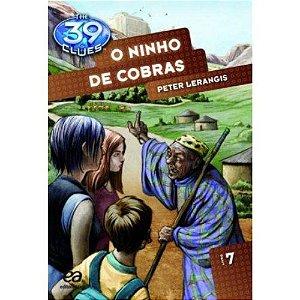 O NINHO DE COBRAS - THE 39 CLUES - LIVRO 7