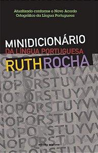 MINIDICIONARIO DA LINGUA PORTUGUESA RUTH ROCHA