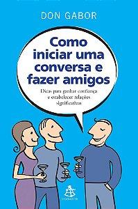 COMO INICIAR UMA CONVERSA E FAZER AMIGOS