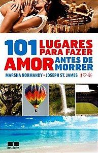 101 LUGARES PARA FAZER SEXO ANTES DE MORRER