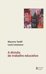 DIVISAO DO TRABALHO EDUCATIVO