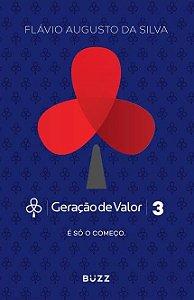 GERACAO DE VALOR 3