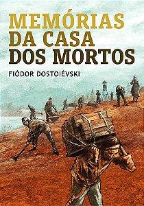 MEMORIAS DA CASA DOS MORTOS