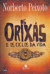 OS ORIXAS E OS CICLOS DA VIDA