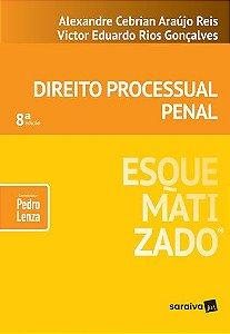 DIREITO PROCESSUAL PENAL ESQUEMATIZADO 2019