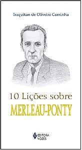 10 LICOES SOBRE MERLEAU-PONTY