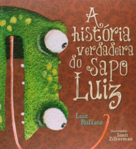 A HISTORIA VERDADEIRA DO SAPO LUIZ