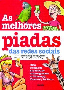 AS MELHORES PIADAS DAS REDES SOCIAIS