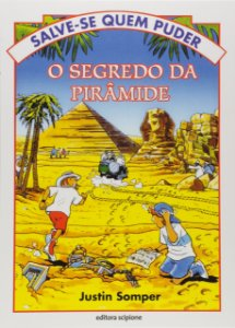 O SEGREDO DA PIRAMIDE - O SEGREDO DA PIRAMIDE