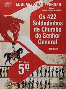 OS 422 SOLDADINHOS DE CHUMBO DO SENHOR 5-ANO 18-EDICAO 2021