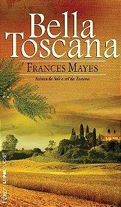 BELLA TOSCANA - A DOCE VIDA NA ITALIA - 878