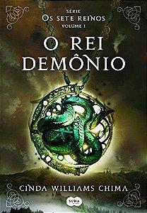 OS SETE REINOS - VOLUME 1 - O REI DEMÔNIO