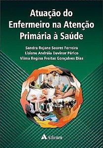 ATUACAO DO ENFERMEIRO NA ATENCAO PRIMARIA A SAUDE