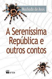 A SERENISSIMA REPUBLICA E OUTROS CONTOS