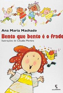 BENTO QUE BENTO E O FRADE
