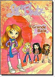 LIL BRATZ - O GRANDE BAILE