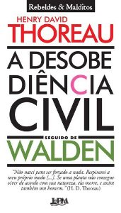 A DESOBEDIENCIA CIVIL SEGUIDO DE WALDEN