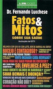 FATOS & MITOS SOBRE SUA SAÚDE