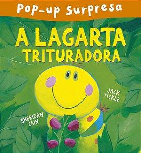 A LAGARTA TRITURADORA POP-UP SURPRESA