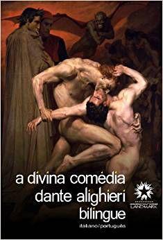 A divina comédia (Edição bilíngue)