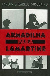 ARMADILHA PARA LAMARTINE