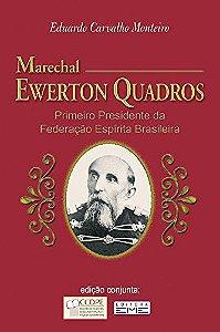 MARECHAL EWERTON QUADROS PRIMEIRO PRESIDENTE DA FEDERACAO ES