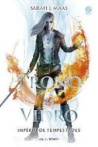 TRONO DE VIDRO IMPERIO DE TEMPESTADES VOL 5 TOMO I