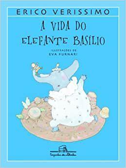 A VIDA DO ELEFANTE BASILIO