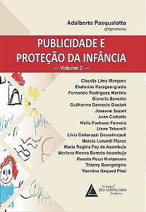 PUBLICIDADE E PROTECAO DA INFANCIA VOL-2