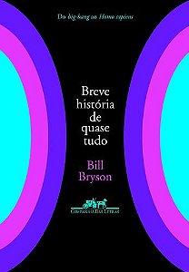 BREVE HISTÓRIA DE QUASE TUDO
