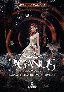 PAGANUS - SAGA AS FILHAS DE DANA - LIVRO1