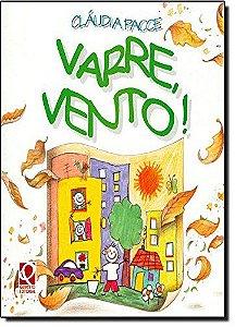 VARRE VENTO !
